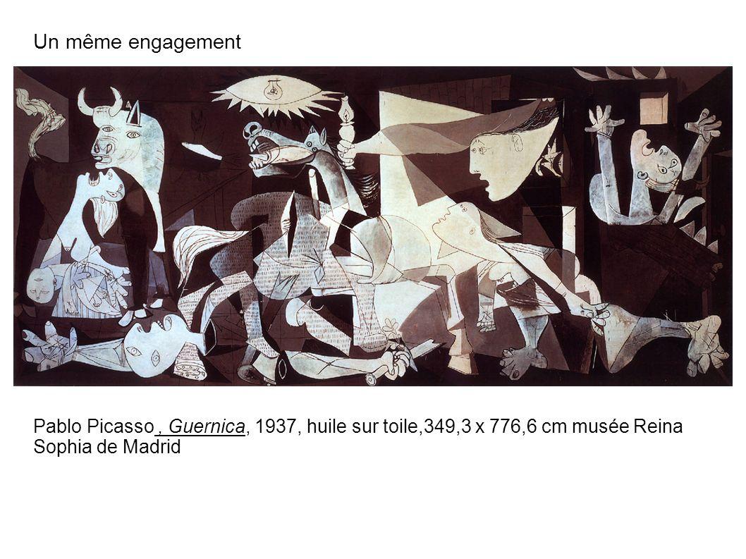 Un même engagement Pablo Picasso, Guernica, 1937, huile sur toile,349,3 x 776,6 cm musée Reina Sophia de Madrid