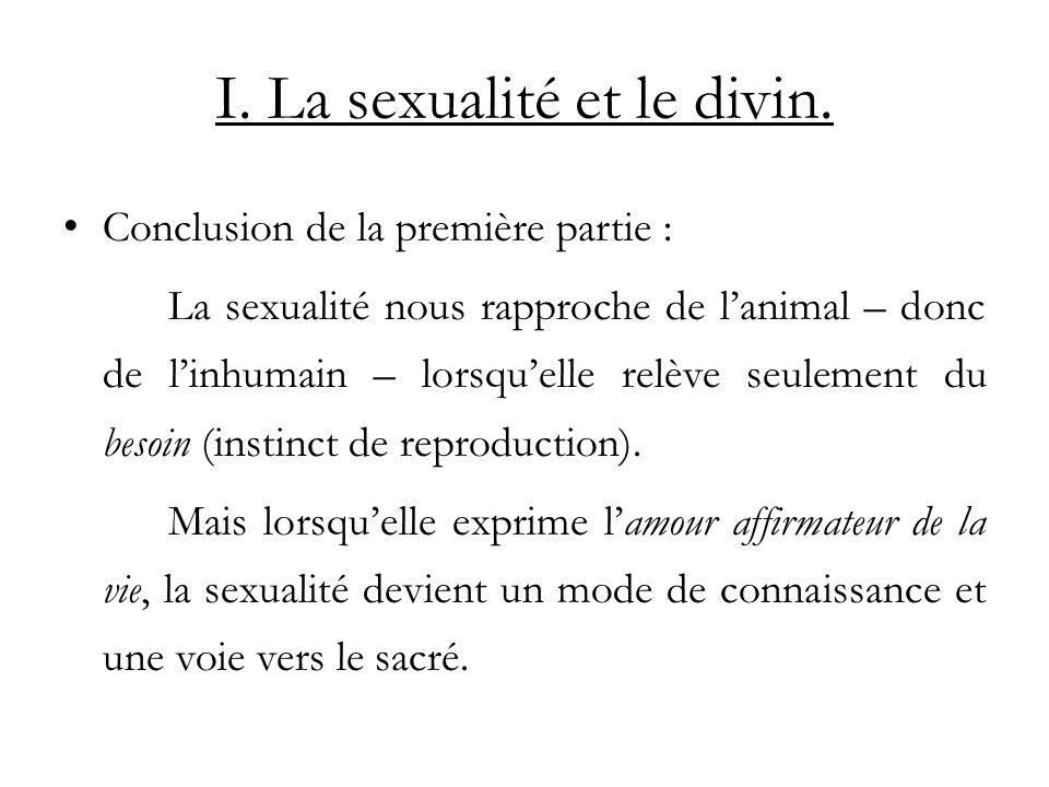 I.La sexualité et le divin.