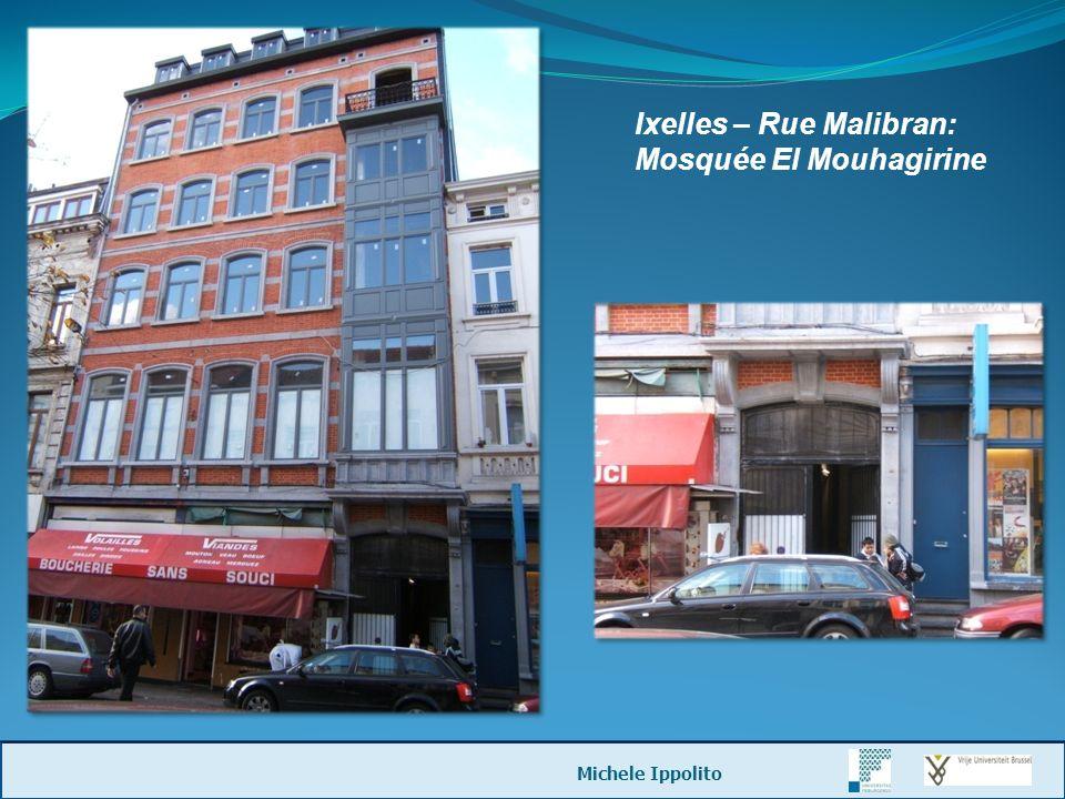 Ixelles – Rue Malibran: Mosquée El Mouhagirine Michele Ippolito
