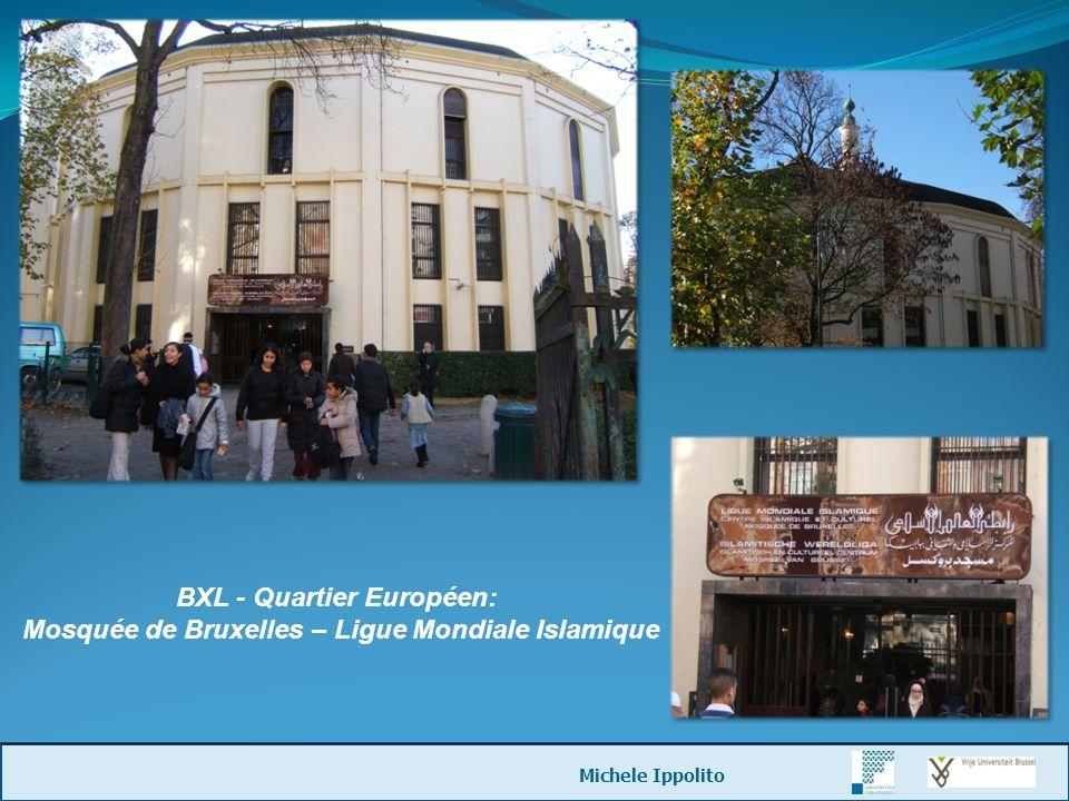 BXL - Quartier Européen: Mosquée de Bruxelles – Ligue Mondiale Islamique Michele Ippolito