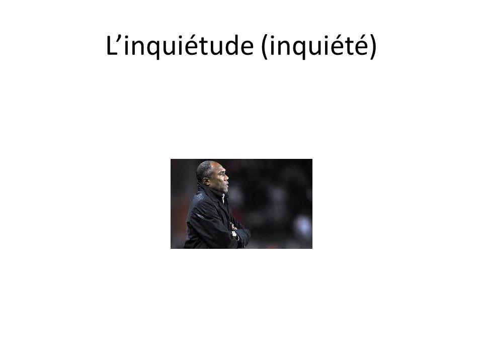 Linquiétude (inquiété)