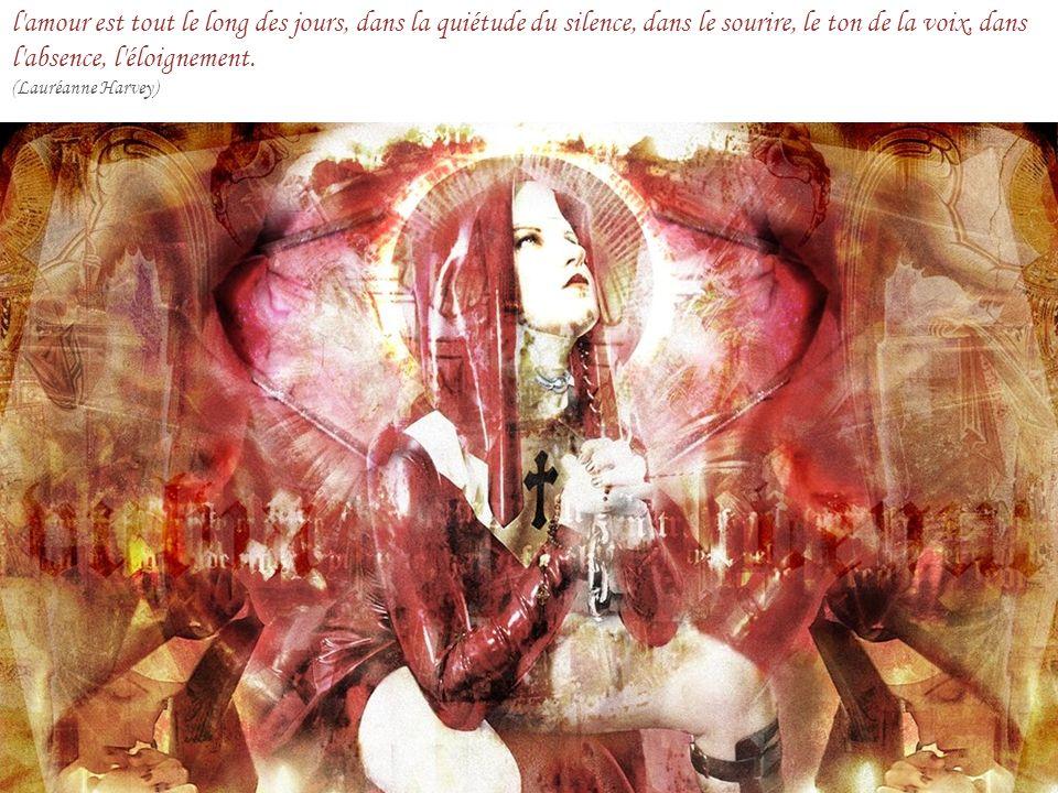 l amour est tout le long des jours, dans la quiétude du silence, dans le sourire, le ton de la voix, dans l absence, l éloignement.