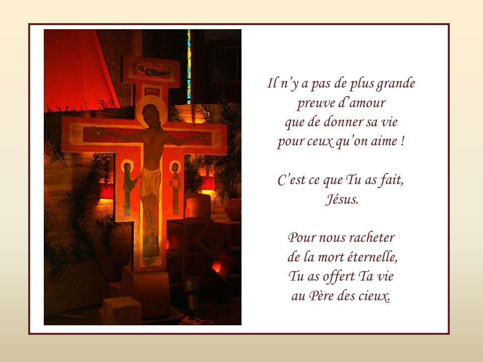 Cest le don suprême du Créateur, Cest le don suprême du Rédempteur qui, Pour nous rendre la Vie, a offert « Sa Vie »