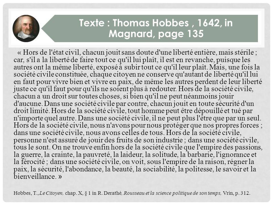 La sécurité de la tyrannie Pour Thomas Hobbes lhomme est un loup pour lhomme. Le pouvoir absolu dun souverain est dès lors nécessaire à la constitutio