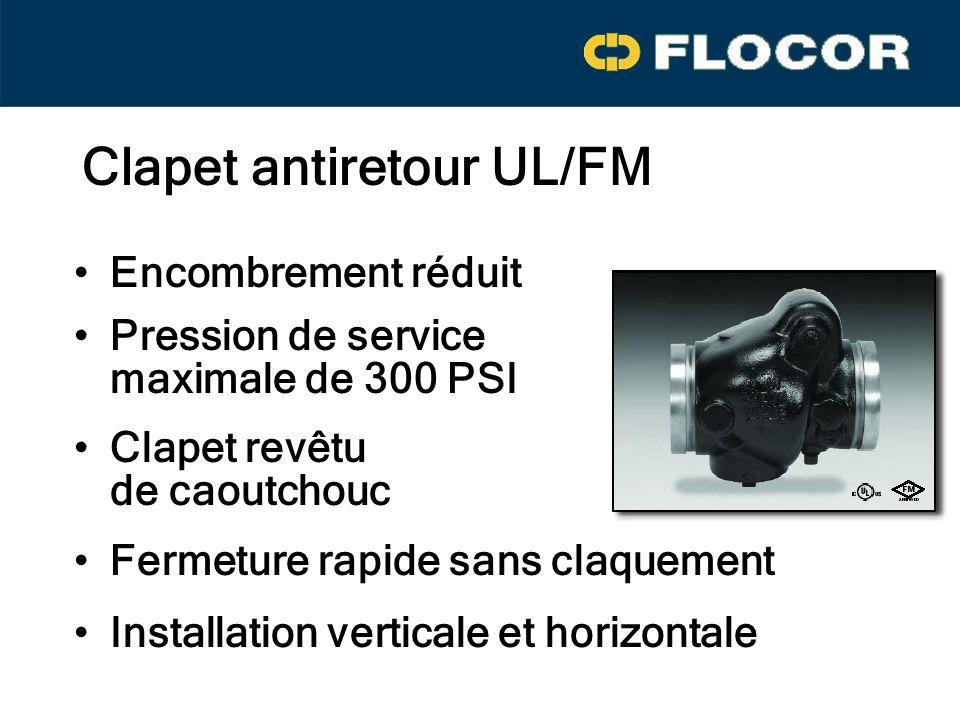 Encombrement réduit Pression de service maximale de 300 PSI Clapet revêtu de caoutchouc Fermeture rapide sans claquement Installation verticale et horizontale Clapet antiretour UL/FM