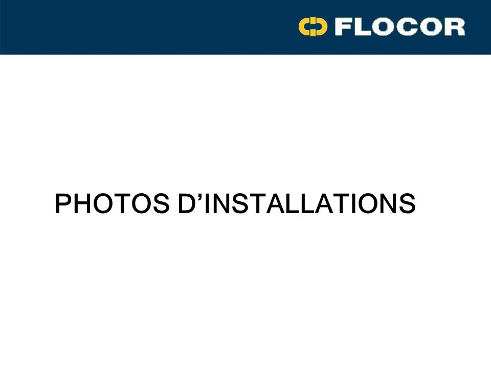 PHOTOS DINSTALLATIONS