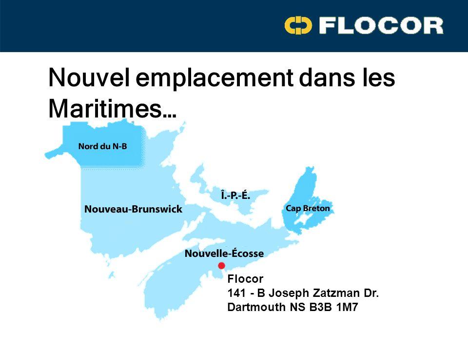 Flocor 141 - B Joseph Zatzman Dr. Dartmouth NS B3B 1M7 Nouvel emplacement dans les Maritimes…