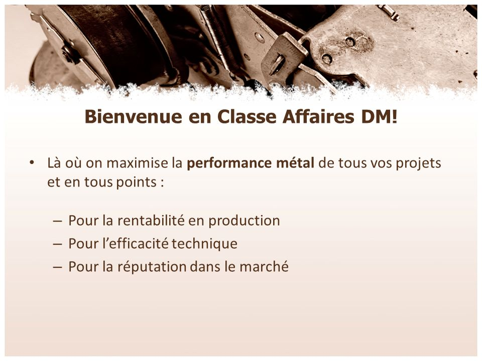 Bienvenue en Classe Affaires DM.