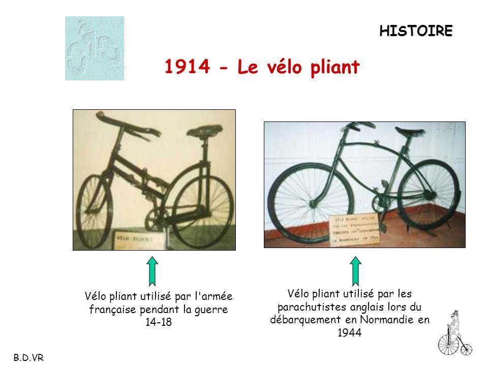 Vélo pliant utilisé par l'armée française pendant la guerre 14-18 1914 - Le vélo pliant Vélo pliant utilisé par les parachutistes anglais lors du déba
