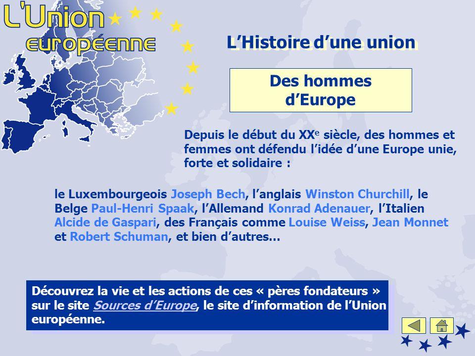 Découvrez la vie et les actions de ces « pères fondateurs » sur le site Sources dEurope, le site dinformation de lUnion européenne.Sources dEurope Dep