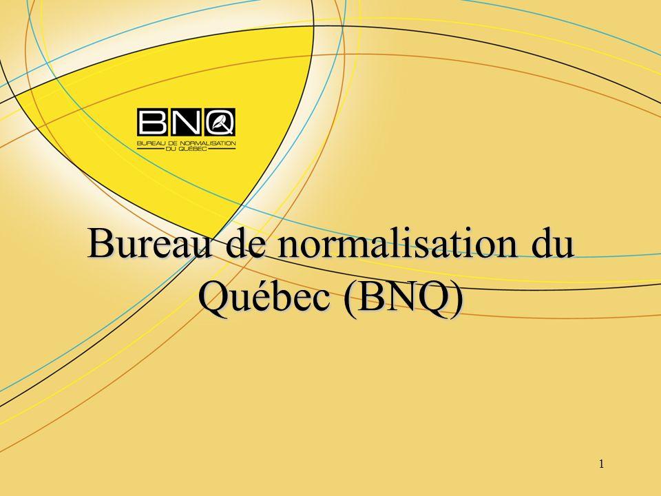 2 Brève présentation du BNQ Présentation du programme de certification – GCTTG 3001-06 – Qualité des géotextiles utilisés en génie routier