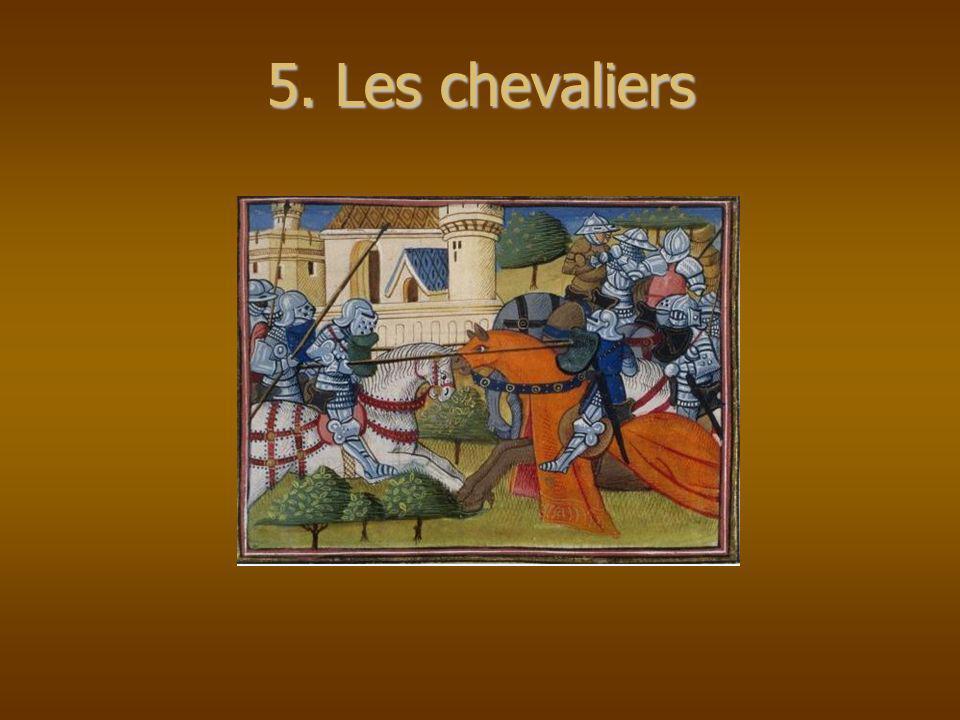 5. Les chevaliers