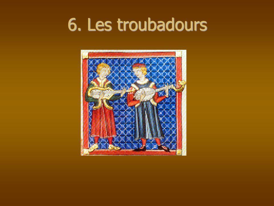 6. Les troubadours
