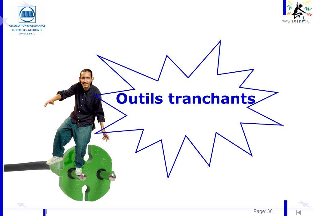 www.safestart.lu Page: 30 Outils tranchants