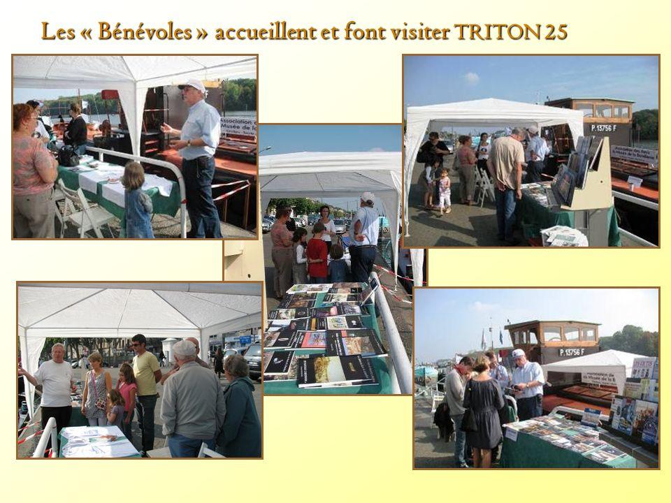Les « Bénévoles » accueillent et font visiter TRITON 25