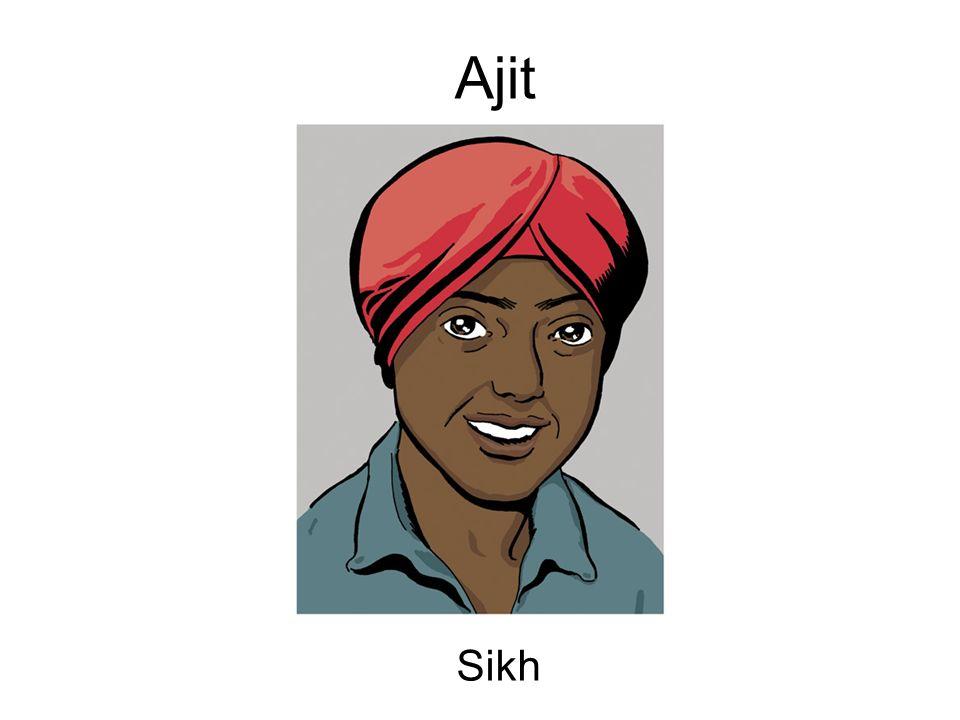 Bonjour, je mappelle Ajit et je suis sikh.Je crois en un seul dieu.