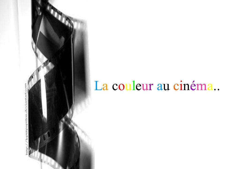 La couleur au cinéma..