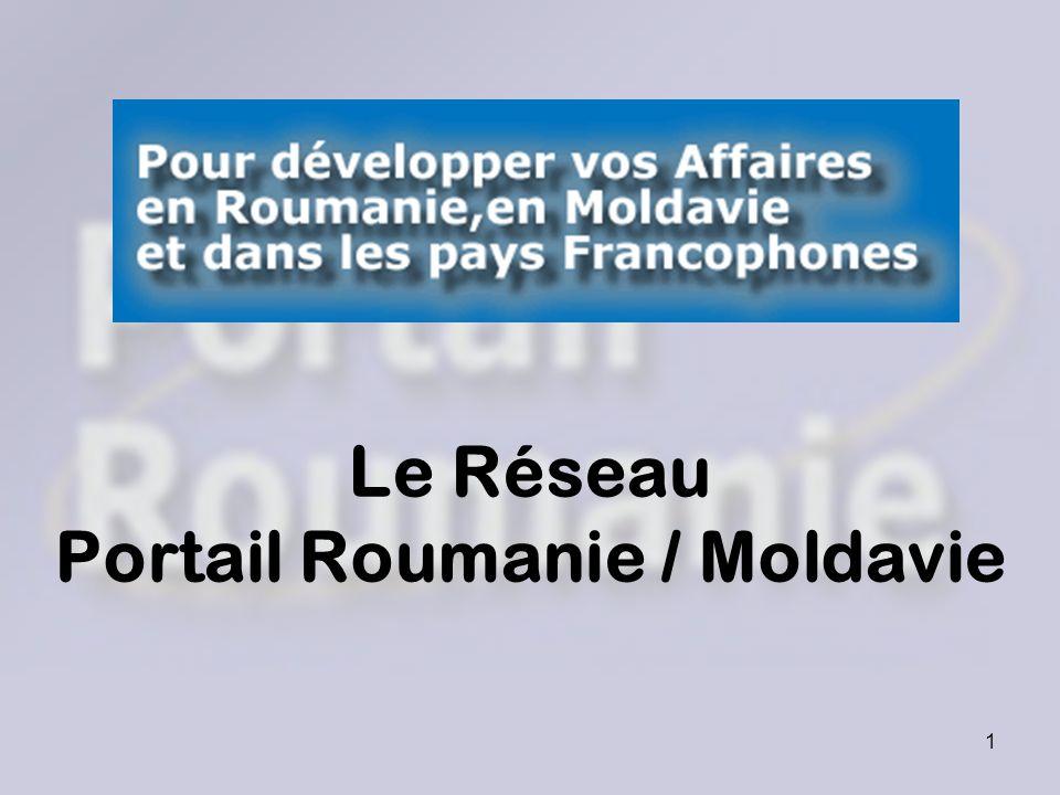 1 Le Réseau Portail Roumanie / Moldavie