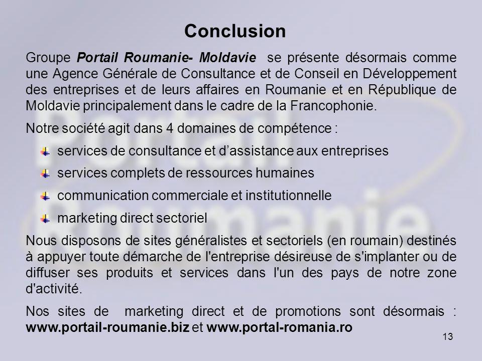 13 Groupe Portail Roumanie- Moldavie se présente désormais comme une Agence Générale de Consultance et de Conseil en Développement des entreprises et