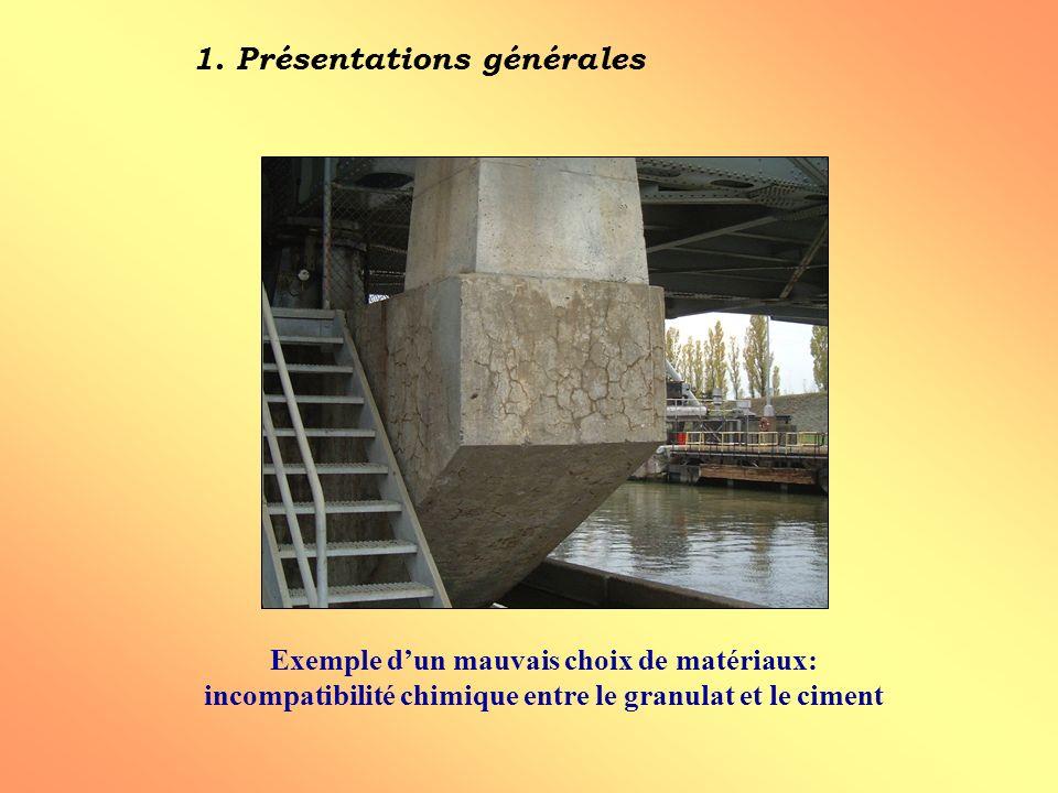 Exemple dun mauvais choix de matériaux: incompatibilité chimique entre le granulat et le ciment