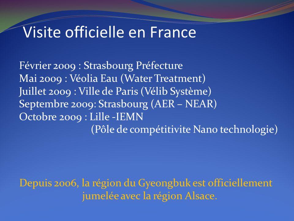 Visite officielle en France Février 2009 : Strasbourg Préfecture Mai 2009 : Véolia Eau (Water Treatment) Juillet 2009 : Ville de Paris (Vélib Système)