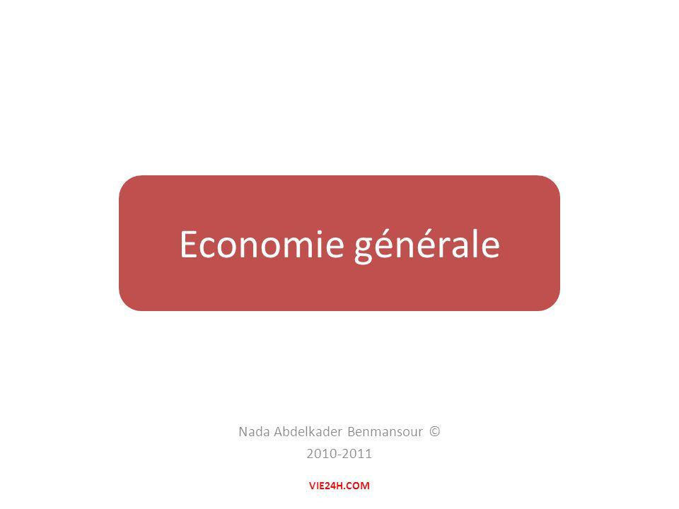 Nada Abdelkader Benmansour © 2010-2011 Economie générale VIE24H.COM