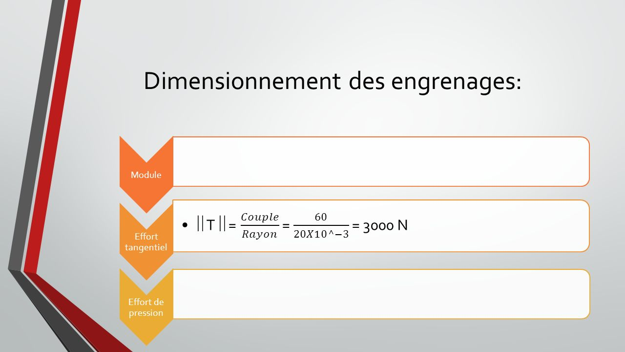 Dimensionnement des engrenages: Module Effort tangentiel Effort de pression