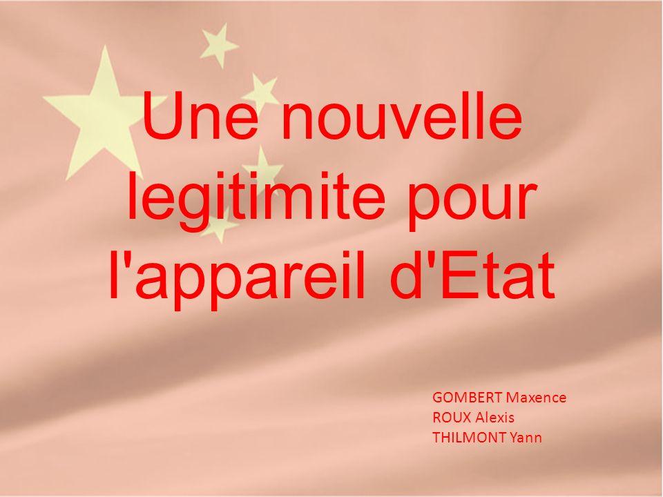 Une nouvelle legitimite pour l appareil d Etat GOMBERT Maxence ROUX Alexis THILMONT Yann