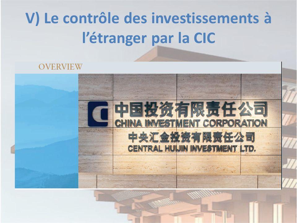 V) Le contrôle des investissements à létranger par la CIC