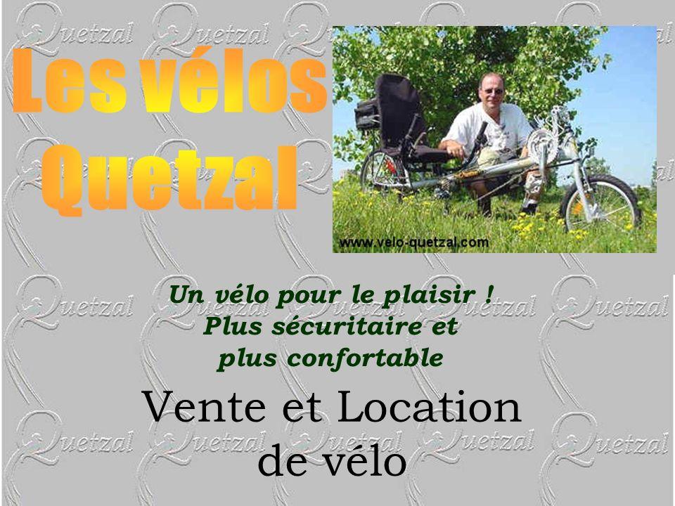 Vente et Location de vélo Un vélo pour le plaisir ! Plus sécuritaire et plus confortable