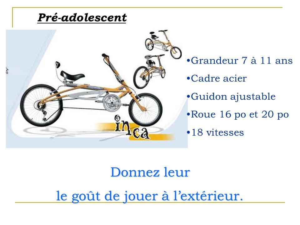 Un vélo qui grandit avec votre enfant Plus sécuritaire et confortable.