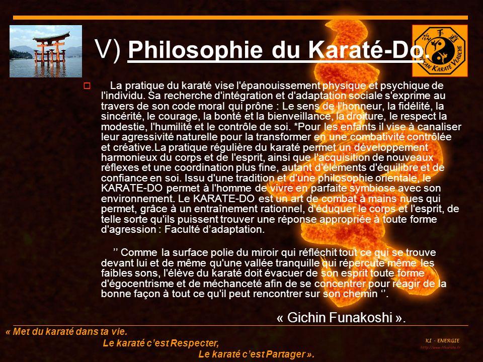 « Met du karaté dans ta vie.Le karaté cest Respecter, Le karaté cest Partager ».