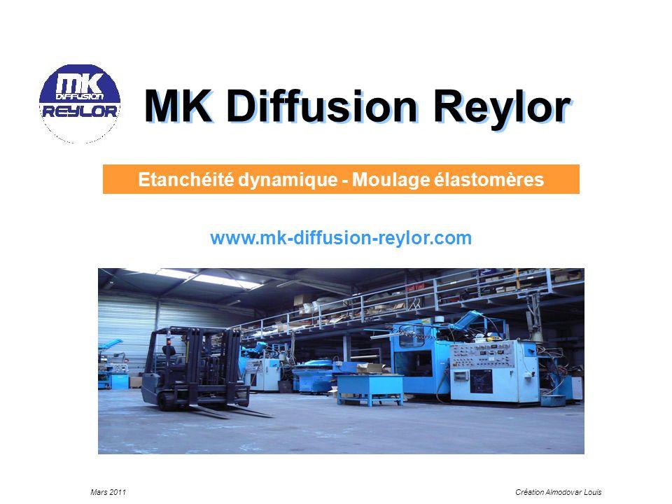 Mars 2011Création Almodovar Louis MK Diffusion Reylor Etanchéité dynamique - Moulage élastomères www.mk-diffusion-reylor.com