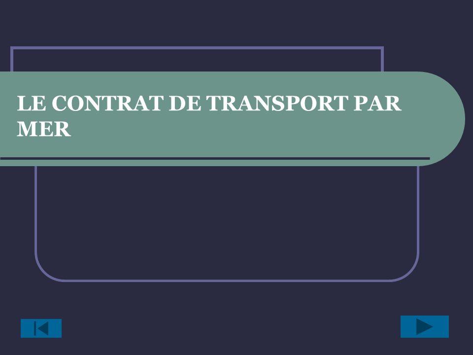 LE CONTRAT DE TRANSPORT PAR MER