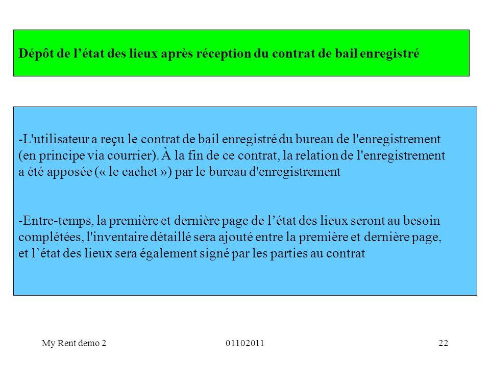 My Rent demo 20110201122 -L'utilisateur a reçu le contrat de bail enregistré du bureau de l'enregistrement (en principe via courrier). À la fin de ce