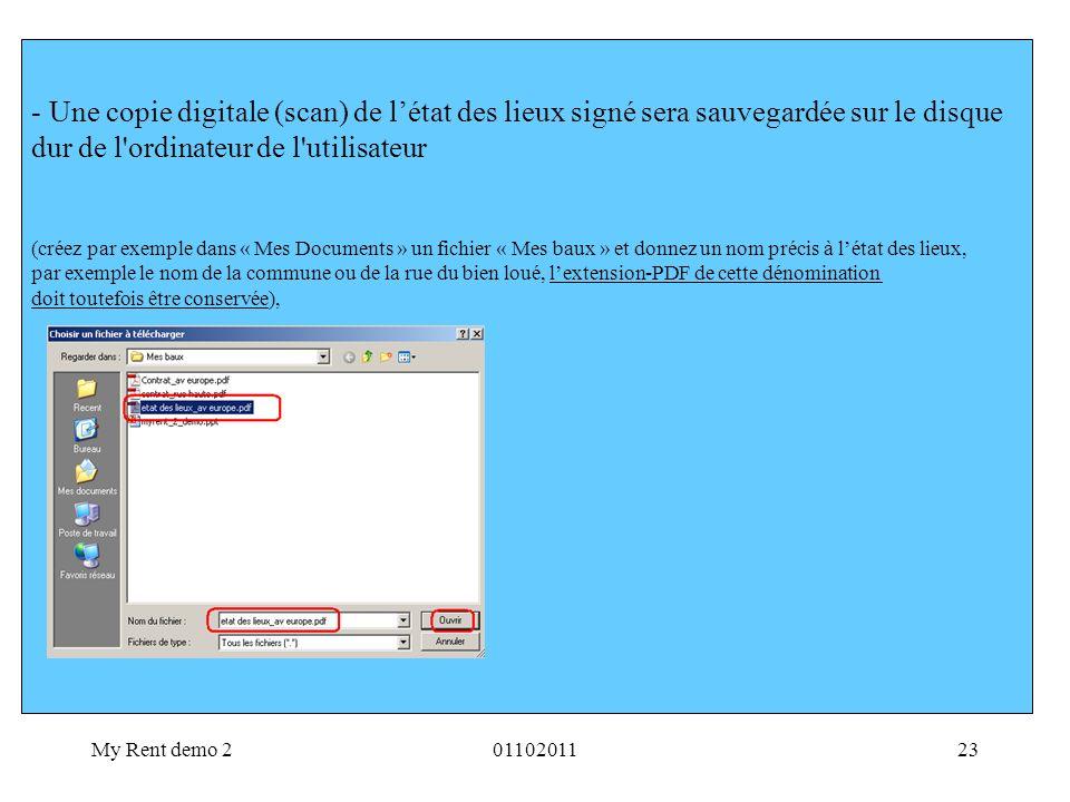My Rent demo 20110201123 - Une copie digitale (scan) de létat des lieux signé sera sauvegardée sur le disque dur de l'ordinateur de l'utilisateur (cré
