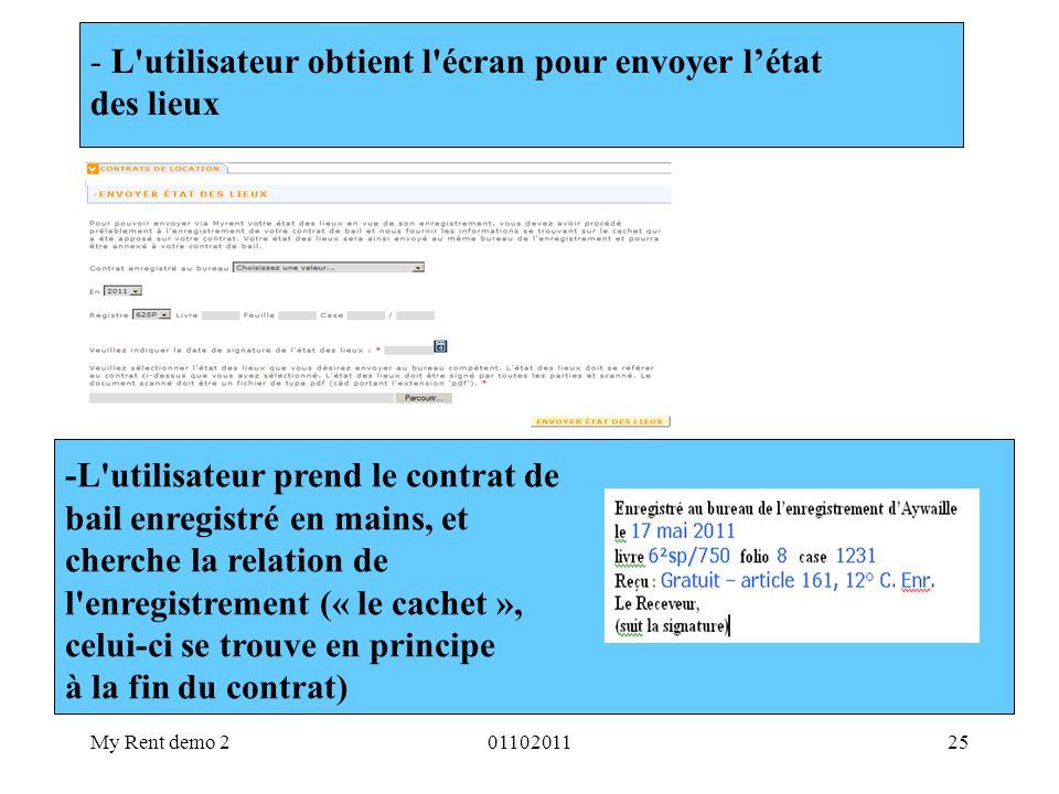My Rent demo 20110201125 - L'utilisateur obtient l'écran pour envoyer létat des lieux -L'utilisateur prend le contrat de bail enregistré en mains, et