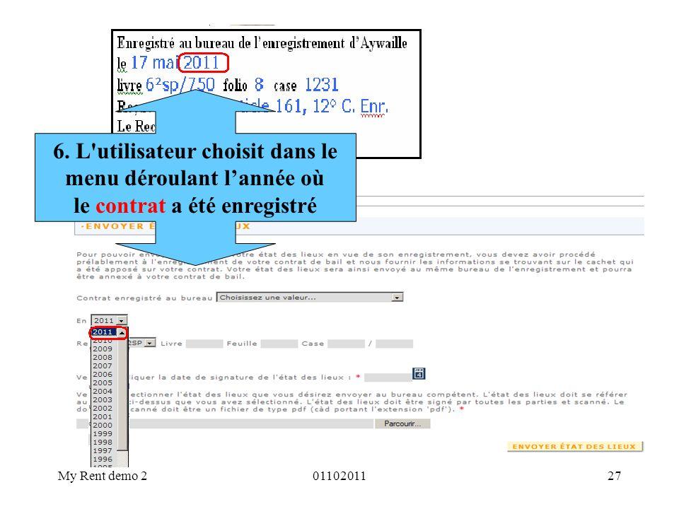 My Rent demo 20110201127 6. L'utilisateur choisit dans le menu déroulant lannée où le contrat a été enregistré
