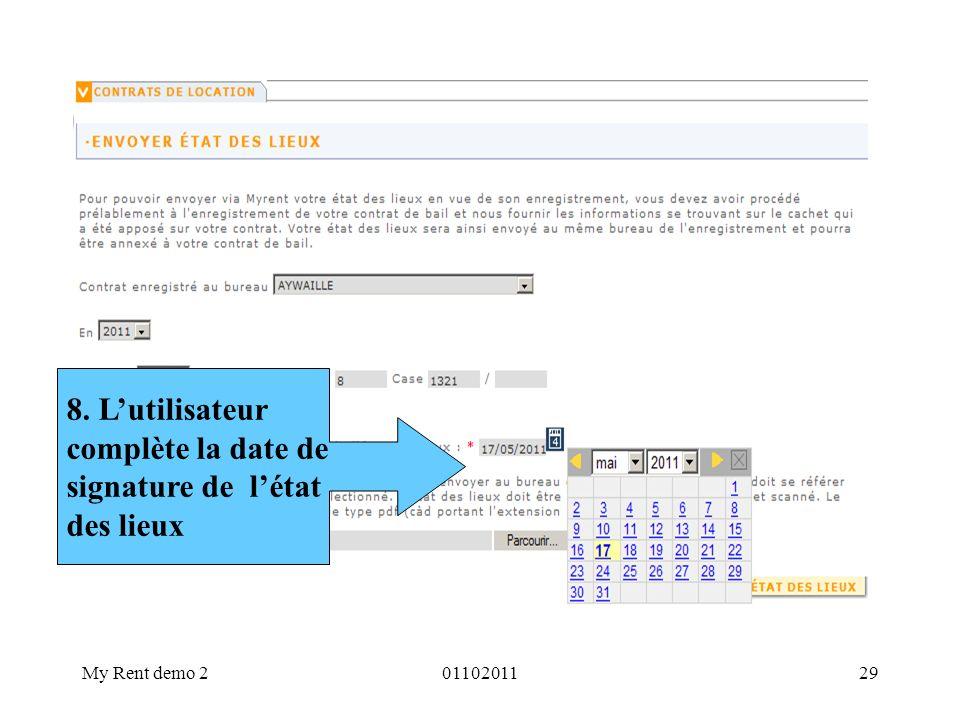 My Rent demo 20110201129 8. Lutilisateur complète la date de signature de létat des lieux