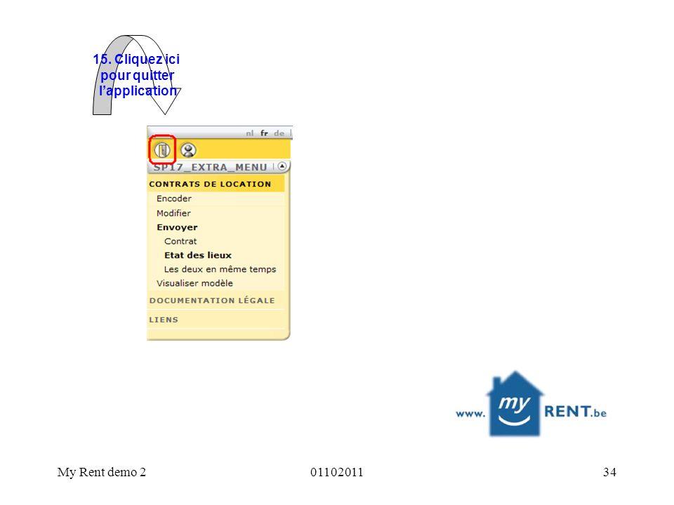 My Rent demo 20110201134 15. Cliquez ici pour quitter lapplication