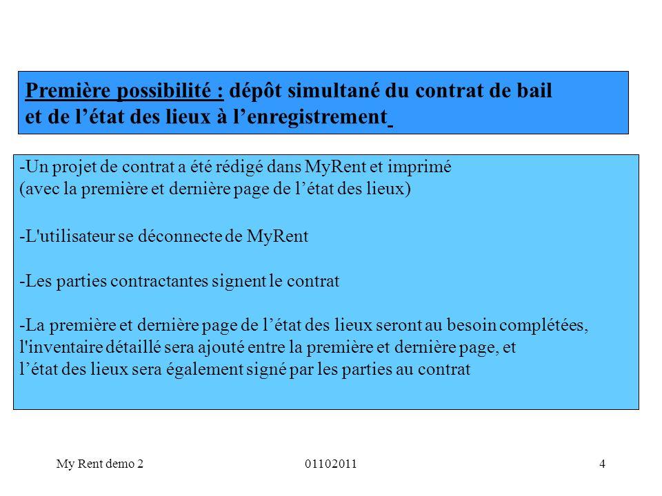 My Rent demo 2011020115 - Une copie digitale (scan) du contrat signé sera sauvegardée sur le disque dur de l ordinateur de l utilisateur, une copie digitale séparée (scan) de létat des lieux signé sera aussi sauvegardée sur le disque dur de l ordinateur de l utilisateur ( créez par exemple dans « Mes Documents » un fichier « Mes baux » et donnez un nom précis au contrat, par exemple le nom de la commune ou de la rue du bien loué, lextension-PDF de cette dénomination doit toutefois être conservée), sauvegardez aussi létat des lieux dans le même fichier et donnez lui aussi un nom précis