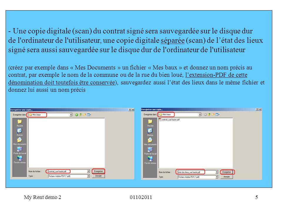 My Rent demo 2011020116 - L utilisateur souhaite maintenant déposer simultanément ce contrat signé et cet état des lieux signé au bureau de l enregistrement compétent, et de nouveau se connecter dans MyRent 1.Cliquez ici 2.Cliquez ici 3.Cliquez ici 4.Cliquez ici