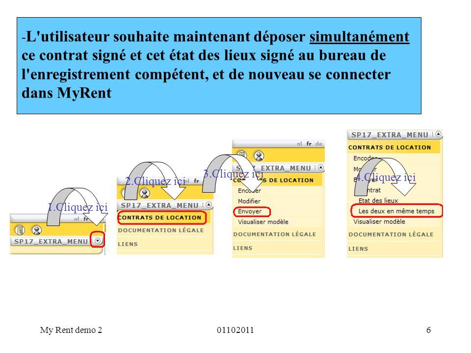 My Rent demo 2011020116 - L'utilisateur souhaite maintenant déposer simultanément ce contrat signé et cet état des lieux signé au bureau de l'enregist