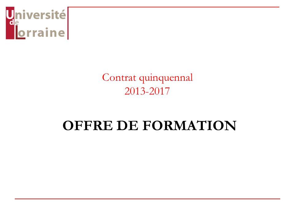 Contrat quinquennal 2013-2017 OFFRE DE FORMATION