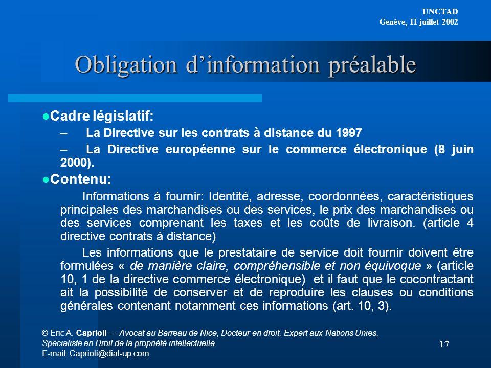 UNCTAD Genève, 11 juillet 2002 © Eric A. Caprioli - - Avocat au Barreau de Nice, Docteur en droit, Expert aux Nations Unies, Spécialiste en Droit de l