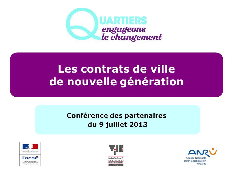 Les contrats de ville de nouvelle génération Conférence des partenaires du 9 juillet 2013