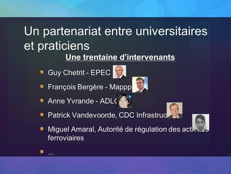 Un partenariat entre universitaires et praticiens Guy Chetrit - EPEC François Bergère - Mappp Anne Yvrande - ADLC Patrick Vandevoorde, CDC Infrastruct