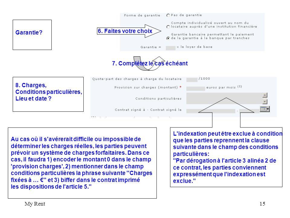 My Rent15 Garantie. 8. Charges, Conditions particulières, Lieu et date .