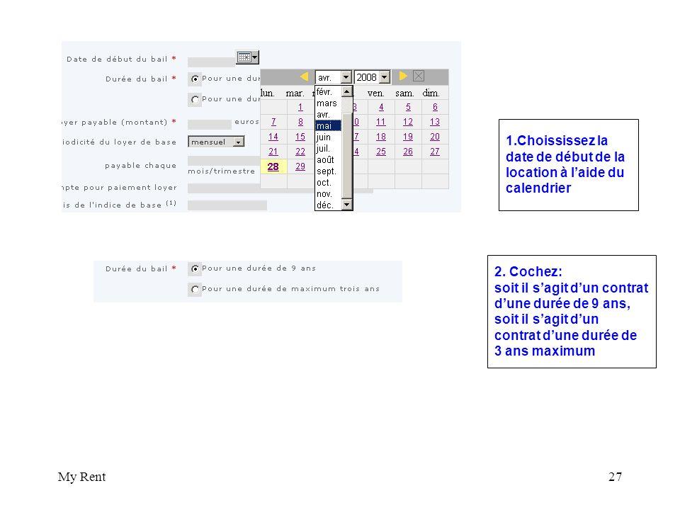 My Rent27 1.Choississez la date de début de la location à laide du calendrier 2.