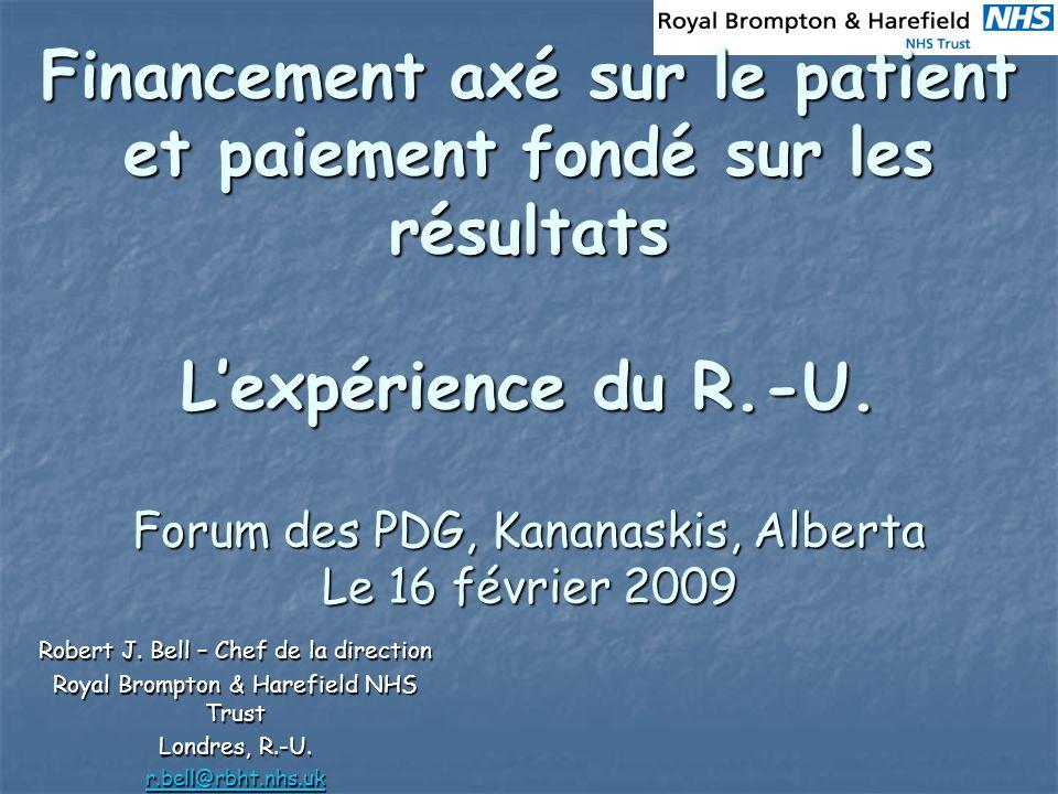 Financement axé sur le patient et paiement fondé sur les résultats Lexpérience du R.-U.